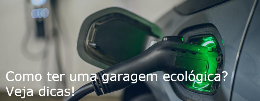 Garagem ecológica